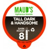 Mauds Tall Dark & Handsome